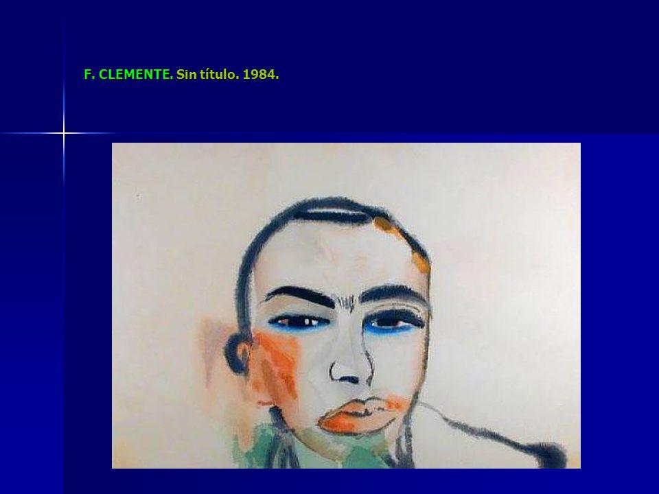 F. CLEMENTE. Sin título. 1984.