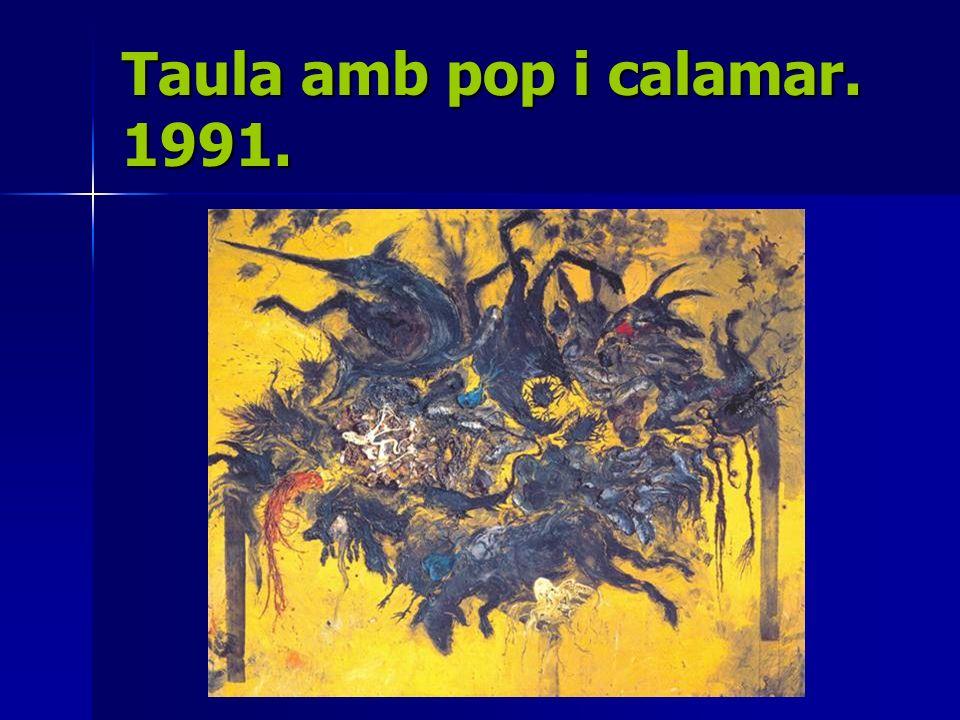 Taula amb pop i calamar. 1991.