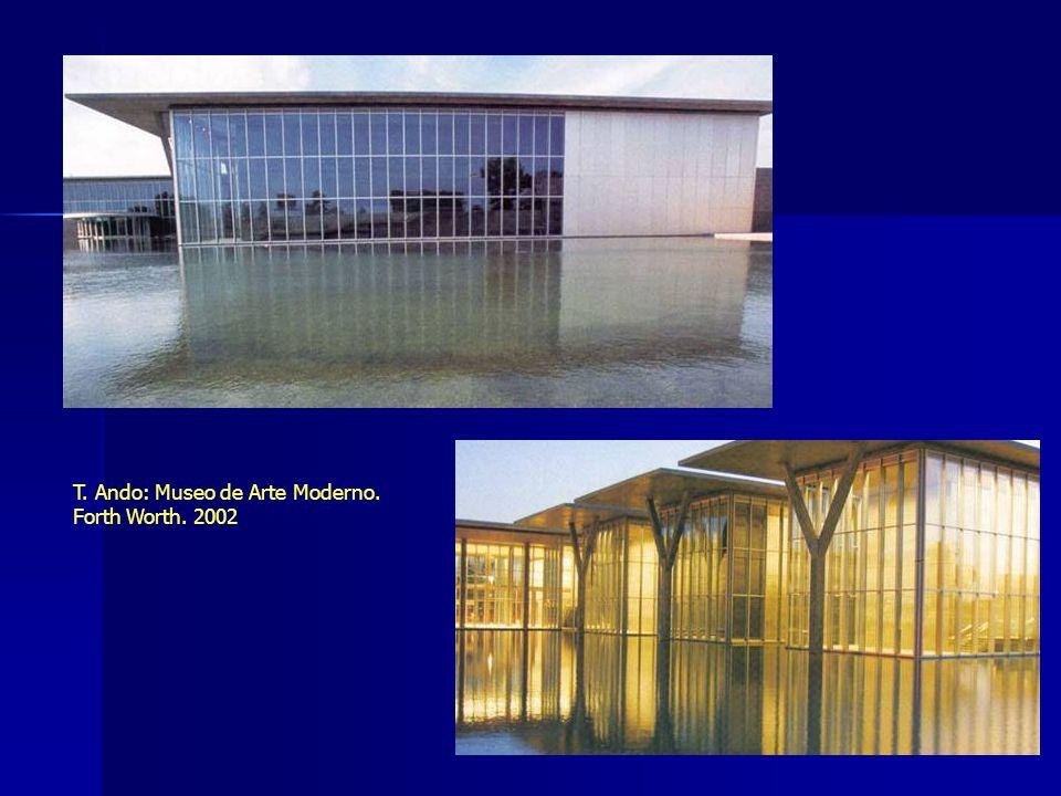 T. Ando: Museo de Arte Moderno. Forth Worth. 2002