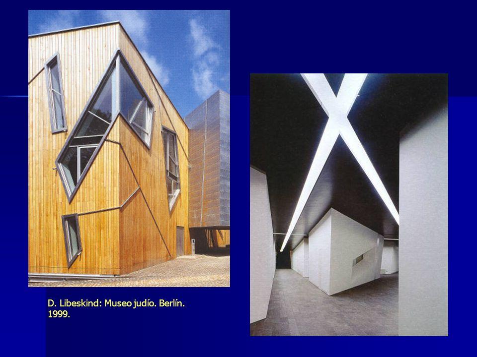 D. Libeskind: Museo judío. Berlín. 1999.