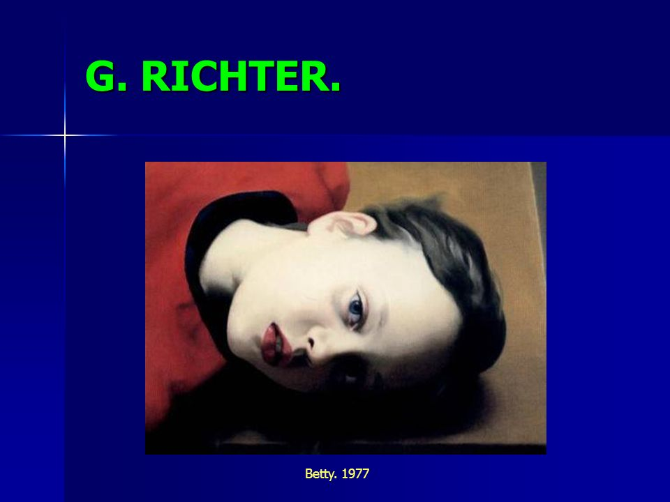 G. RICHTER. Betty. 1977