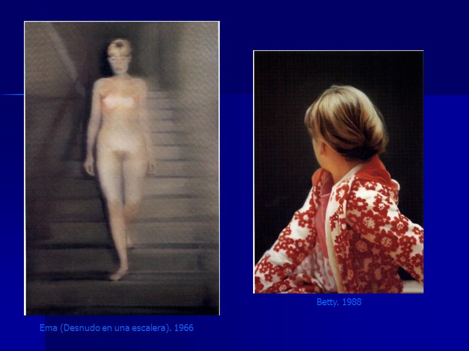 Betty. 1988 Ema (Desnudo en una escalera). 1966