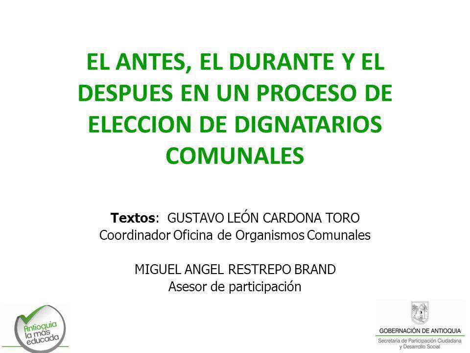 EL ANTES, EL DURANTE Y EL DESPUES EN UN PROCESO DE ELECCION DE DIGNATARIOS COMUNALES