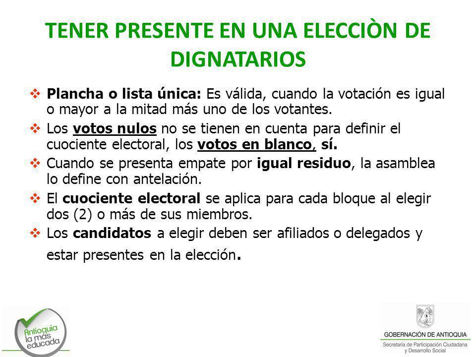 TENER PRESENTE EN UNA ELECCIÒN DE DIGNATARIOS