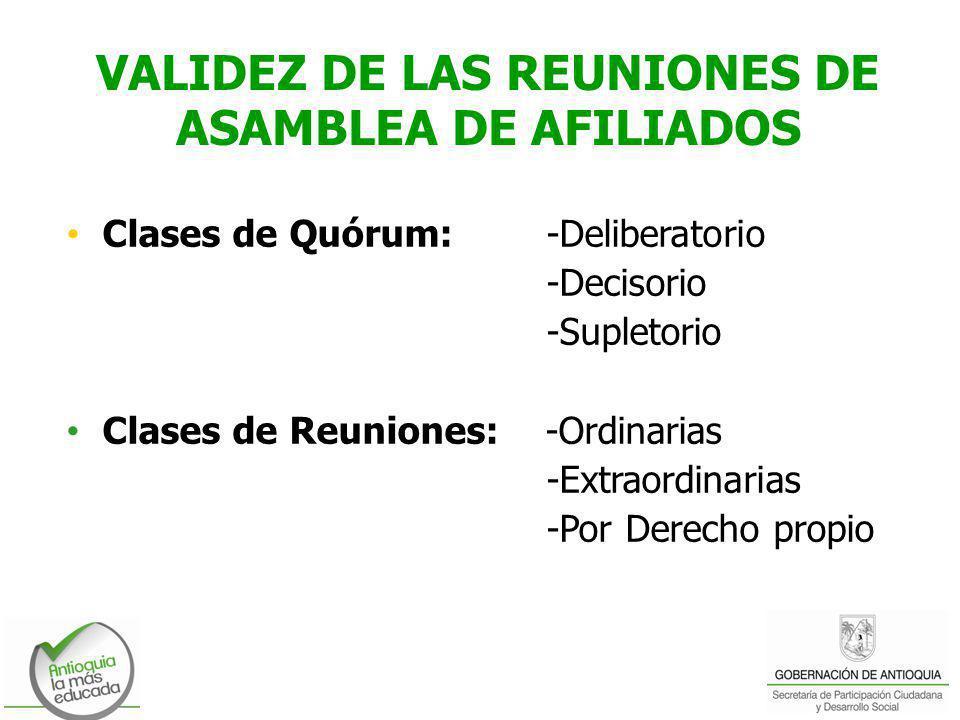 VALIDEZ DE LAS REUNIONES DE ASAMBLEA DE AFILIADOS