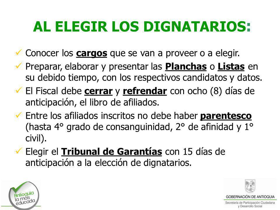 AL ELEGIR LOS DIGNATARIOS: