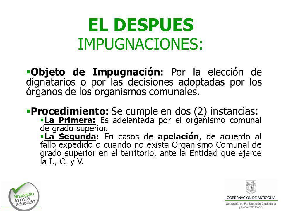 EL DESPUES IMPUGNACIONES: