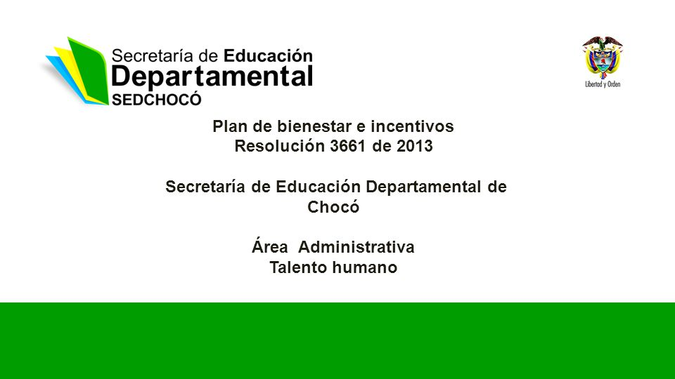 Plan de bienestar e incentivos Resolución 3661 de 2013