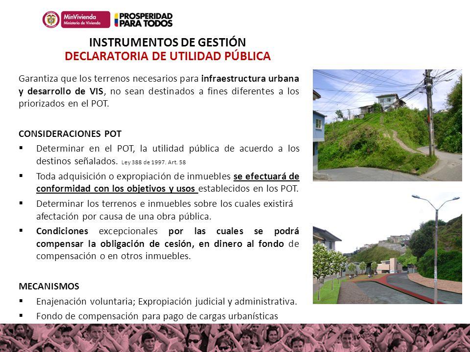 INSTRUMENTOS DE GESTIÓN DECLARATORIA DE UTILIDAD PÚBLICA