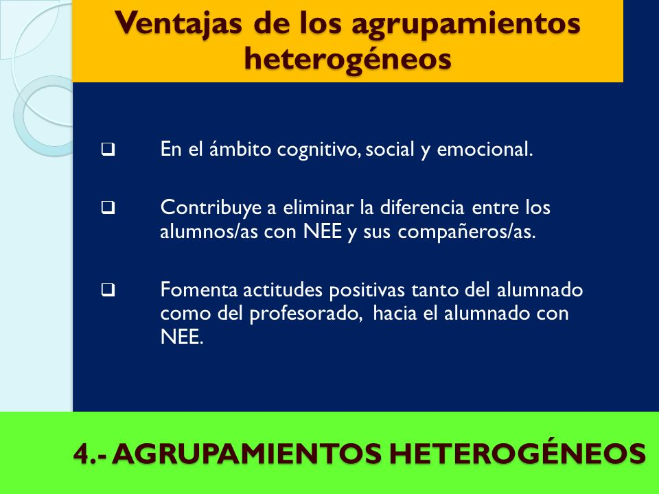 4.- AGRUPAMIENTOS HETEROGÉNEOS