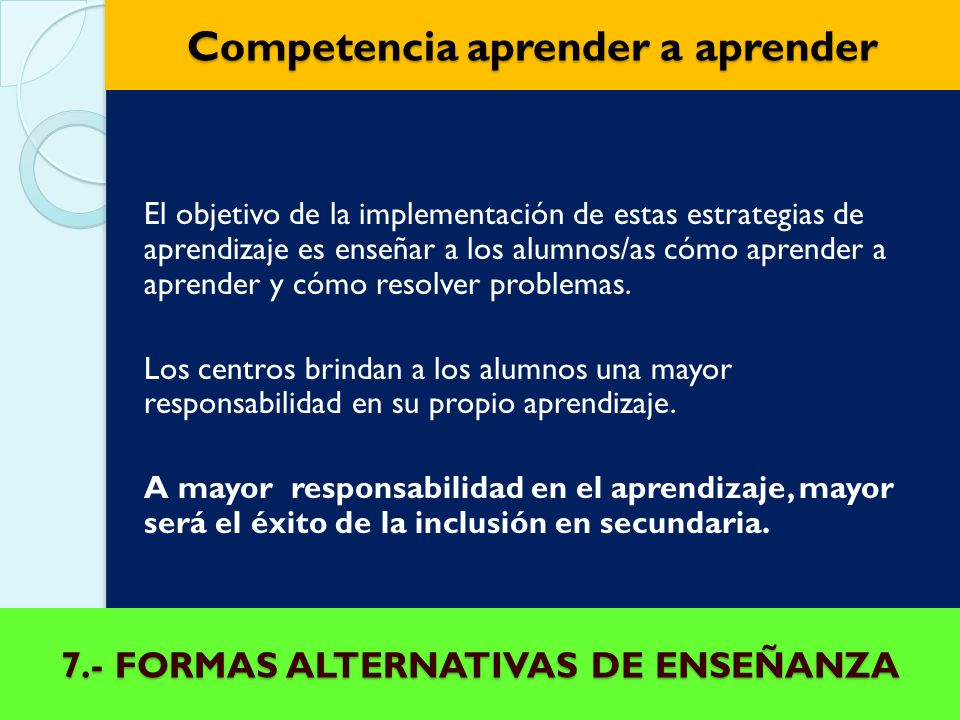 7.- FORMAS ALTERNATIVAS DE ENSEÑANZA