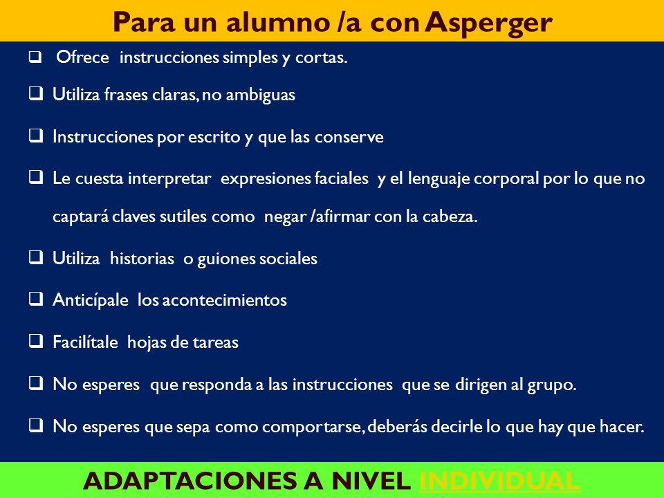 Para un alumno /a con Asperger