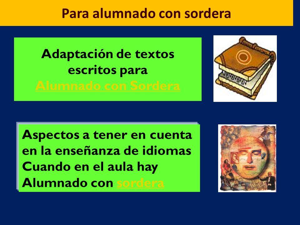 Adaptación de textos escritos para Alumnado con Sordera