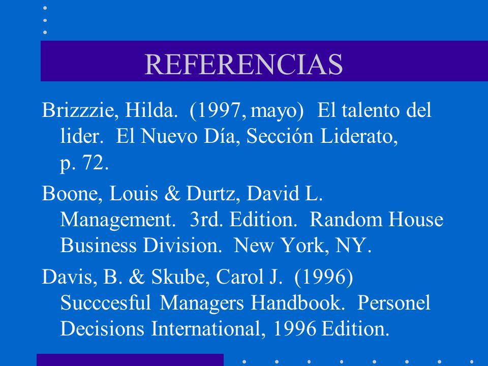 REFERENCIASBrizzzie, Hilda. (1997, mayo) El talento del lider. El Nuevo Día, Sección Liderato, p. 72.