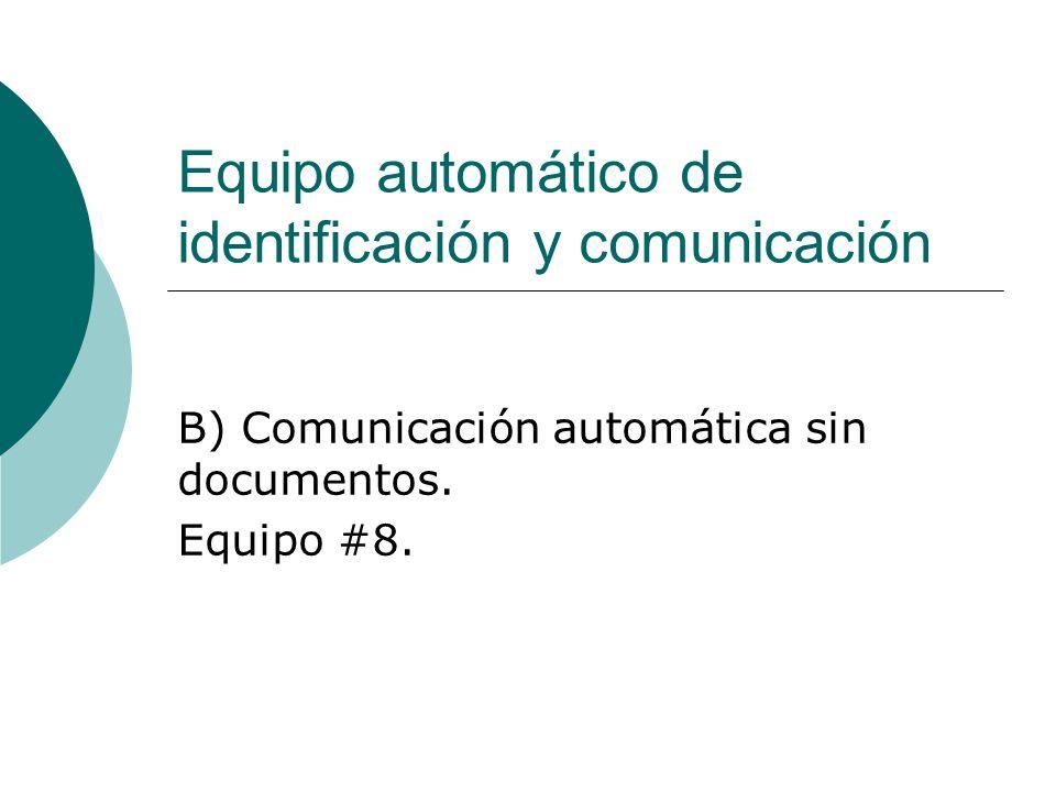 Equipo automático de identificación y comunicación
