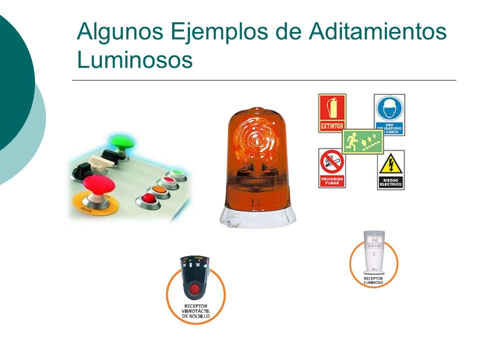 Algunos Ejemplos de Aditamientos Luminosos