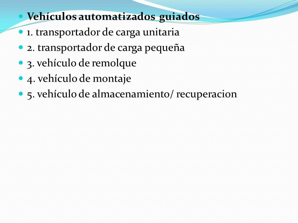Vehículos automatizados guiados