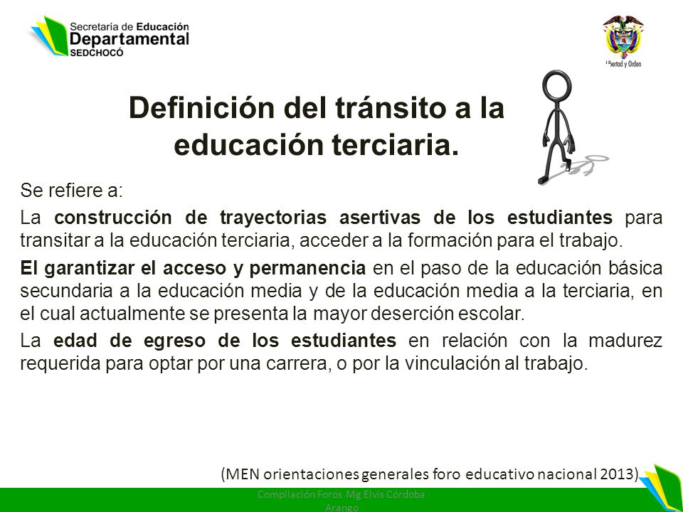 Definición del tránsito a la educación terciaria.