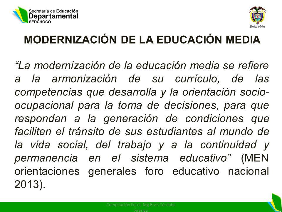 MODERNIZACIÓN DE LA EDUCACIÓN MEDIA