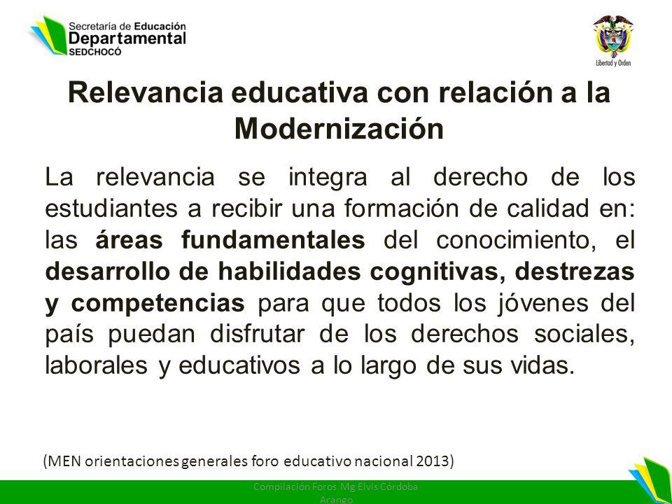 Relevancia educativa con relación a la Modernización