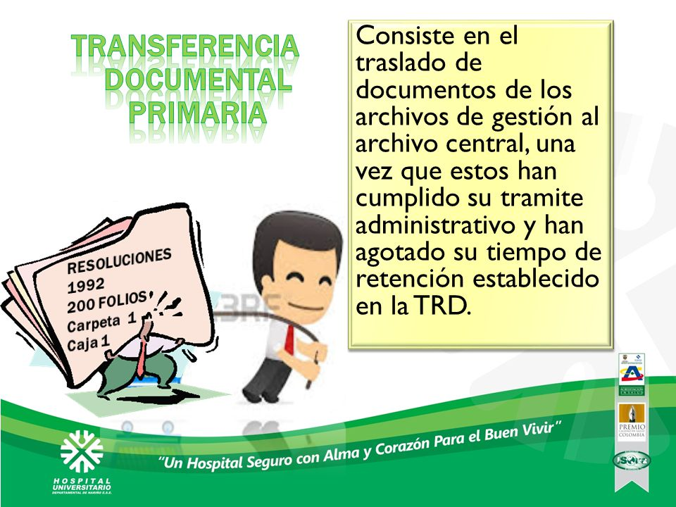 TRANSFERENCIA DOCUMENTAL PRIMARIA