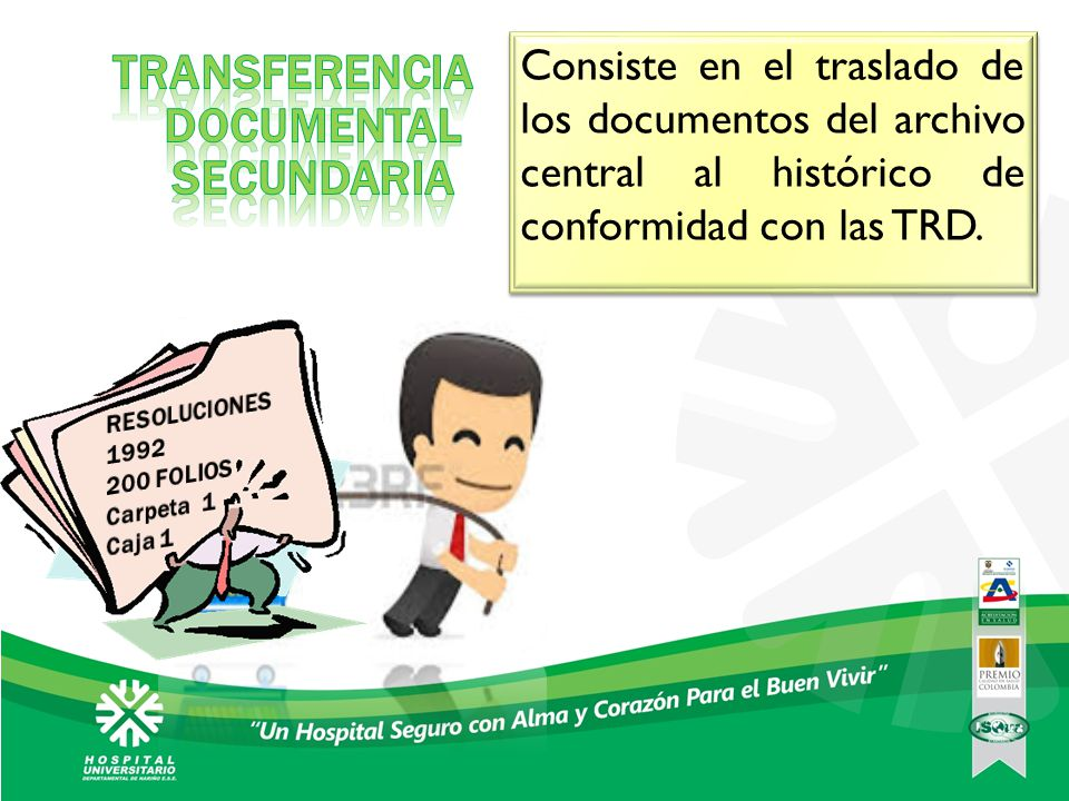 TRANSFERENCIA DOCUMENTAL SECUNDARIA
