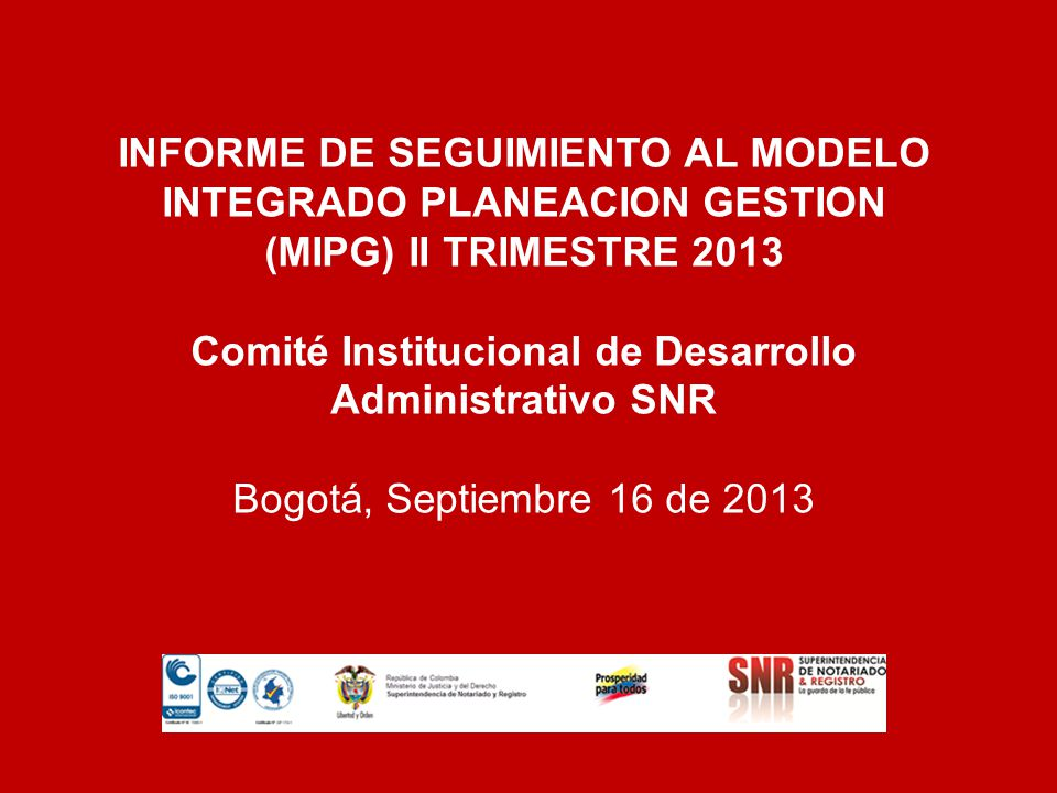 Comité Institucional de Desarrollo Administrativo SNR