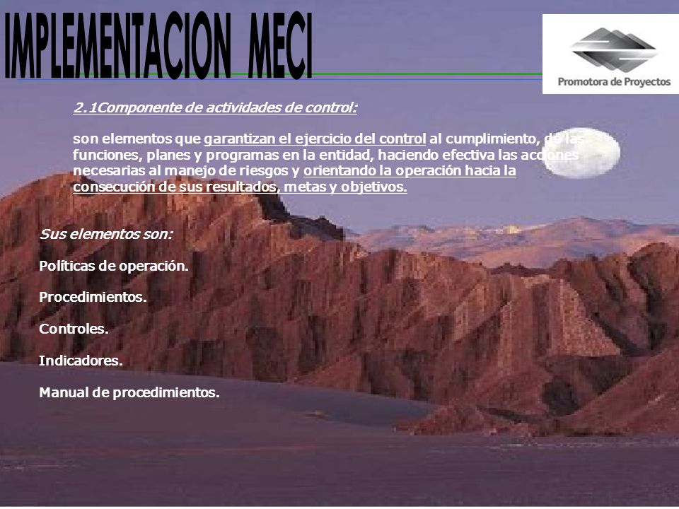 IMPLEMENTACION MECI 2.1Componente de actividades de control: