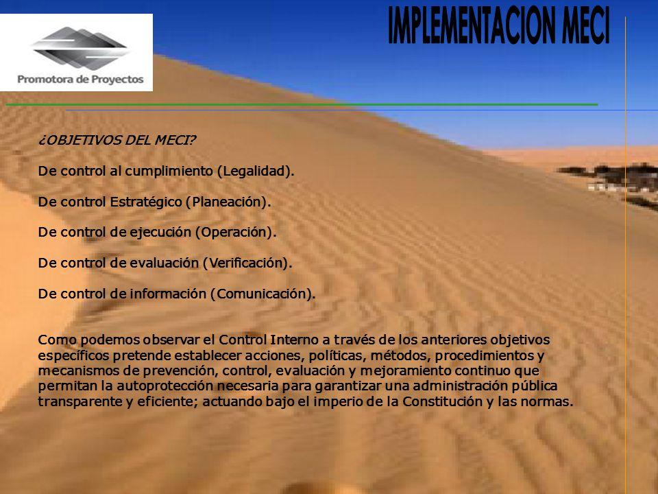 IMPLEMENTACION MECI ¿OBJETIVOS DEL MECI