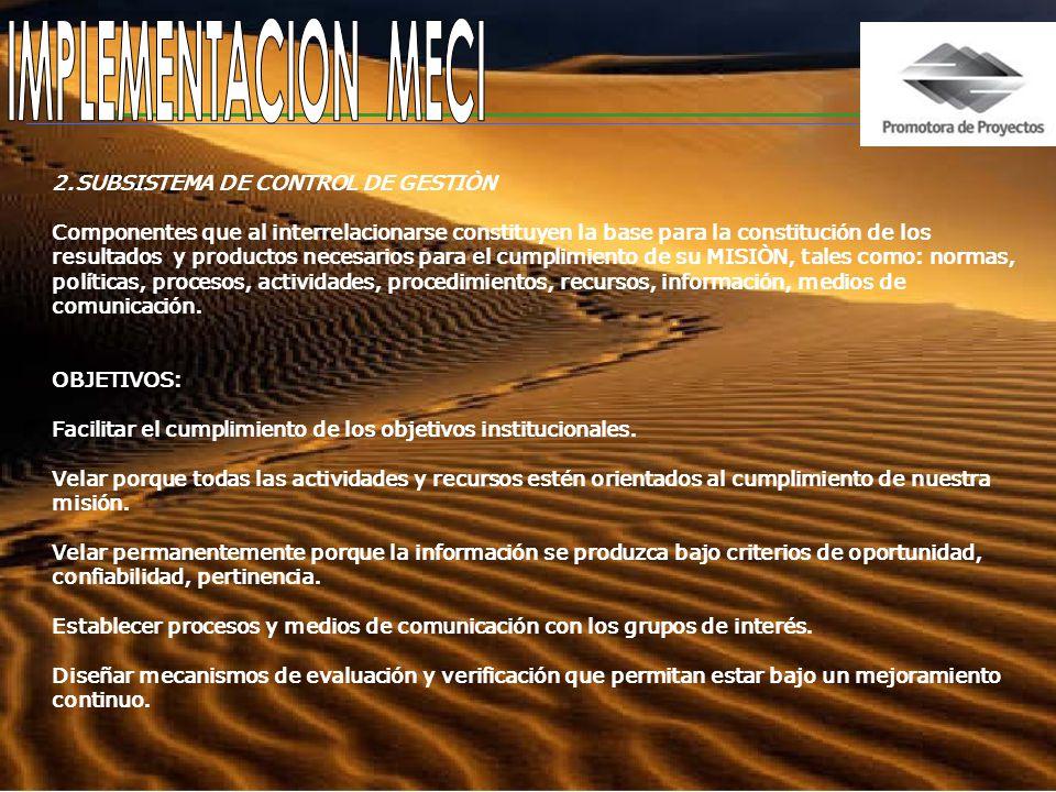 IMPLEMENTACION MECI 2.SUBSISTEMA DE CONTROL DE GESTIÒN