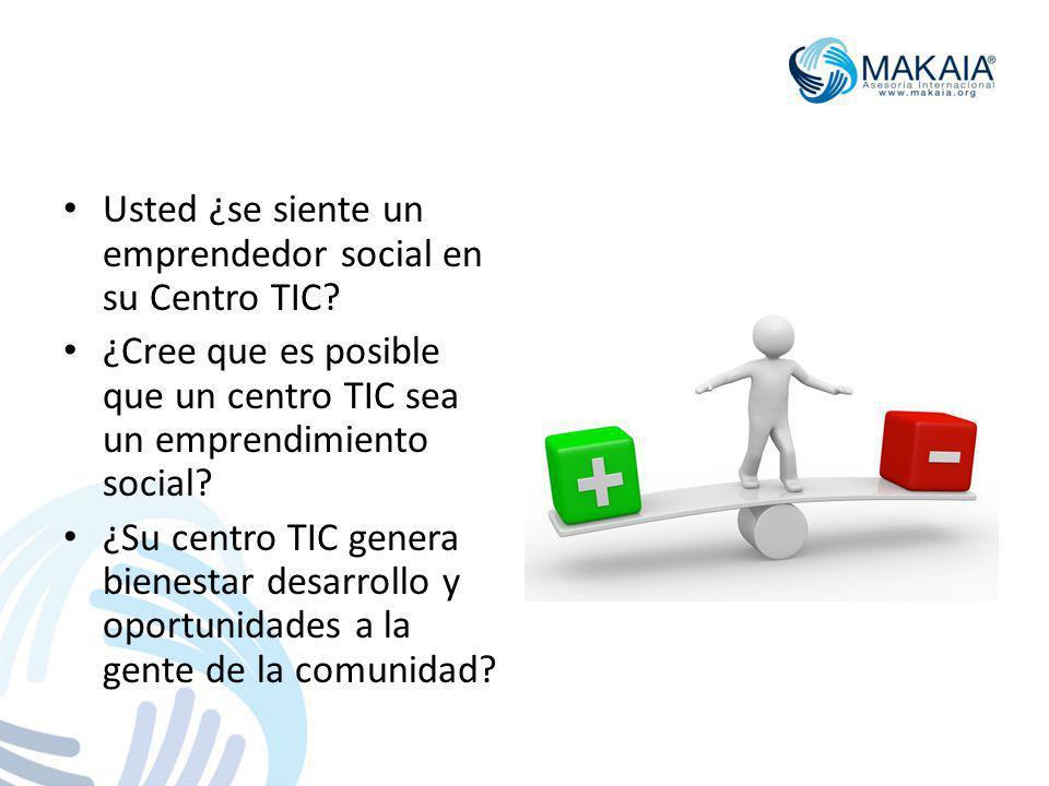 Usted ¿se siente un emprendedor social en su Centro TIC