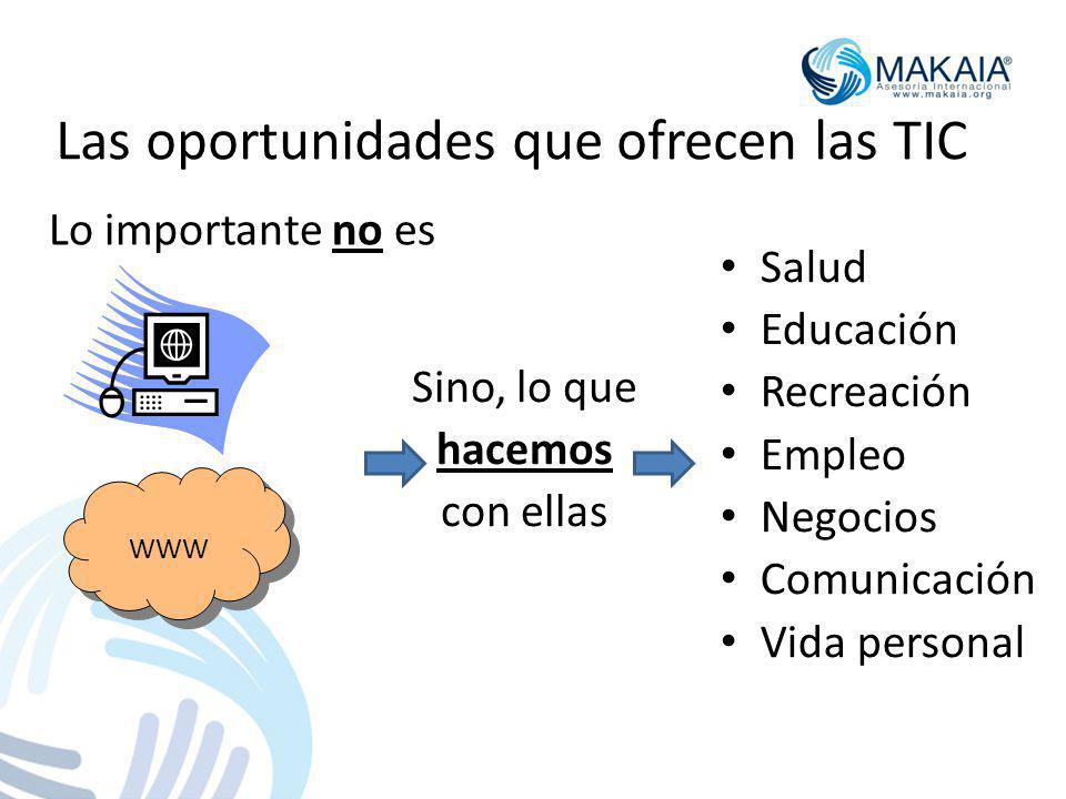 Las oportunidades que ofrecen las TIC