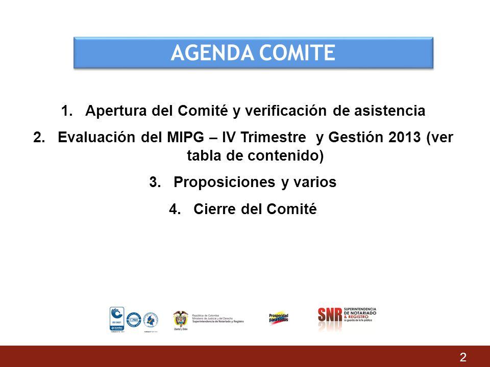 Apertura del Comité y verificación de asistencia