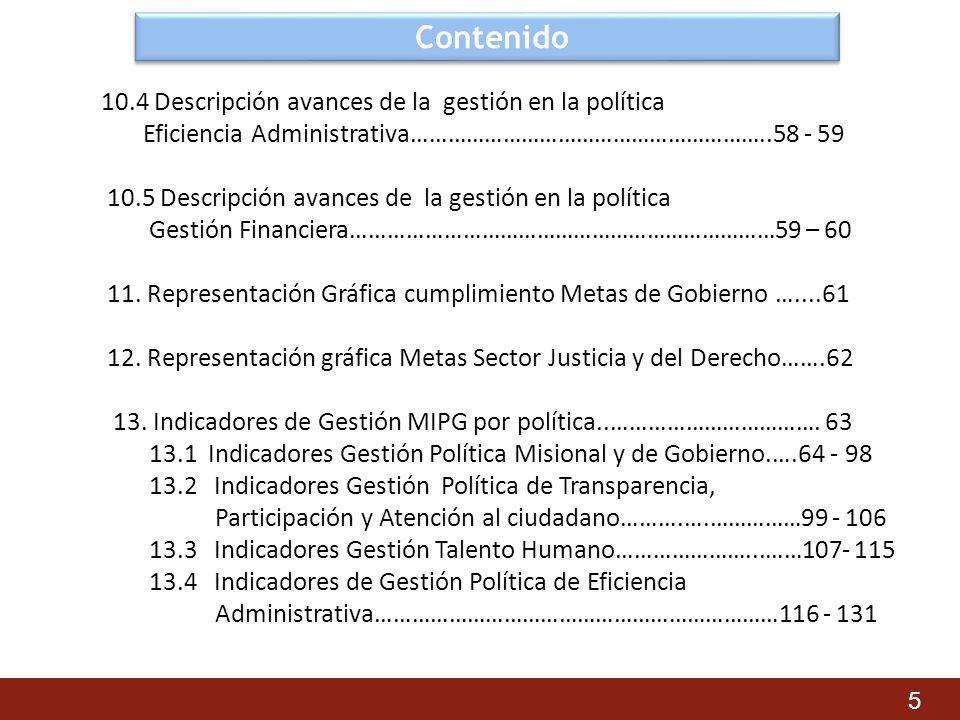 Contenido 10.4 Descripción avances de la gestión en la política