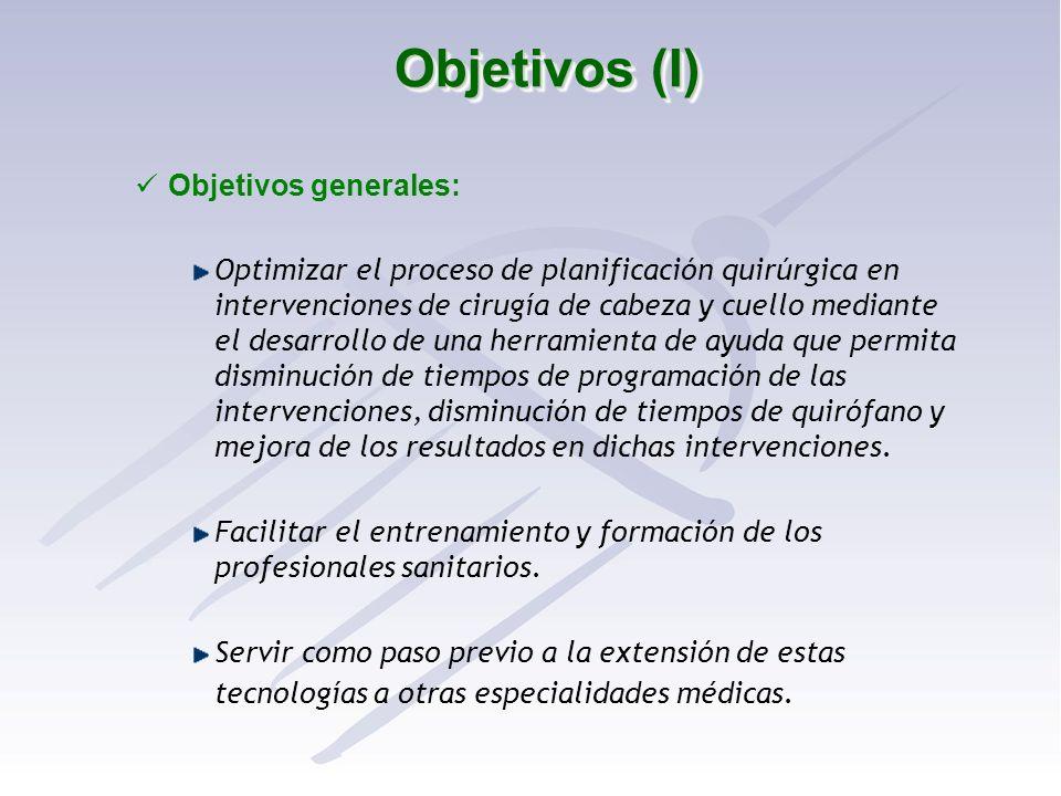 Objetivos (I) Objetivos generales: