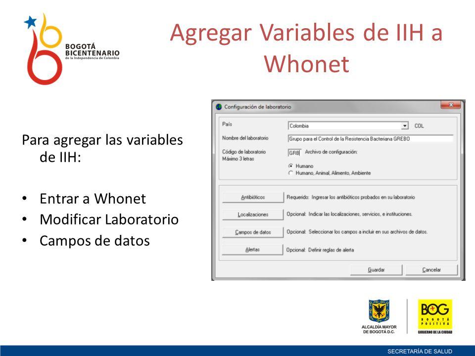 Agregar Variables de IIH a Whonet