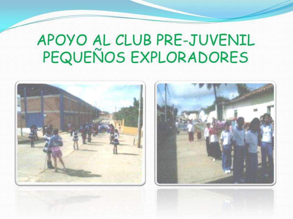 APOYO AL CLUB PRE-JUVENIL PEQUEÑOS EXPLORADORES