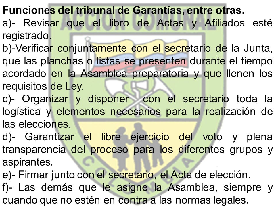 Funciones del tribunal de Garantías, entre otras.