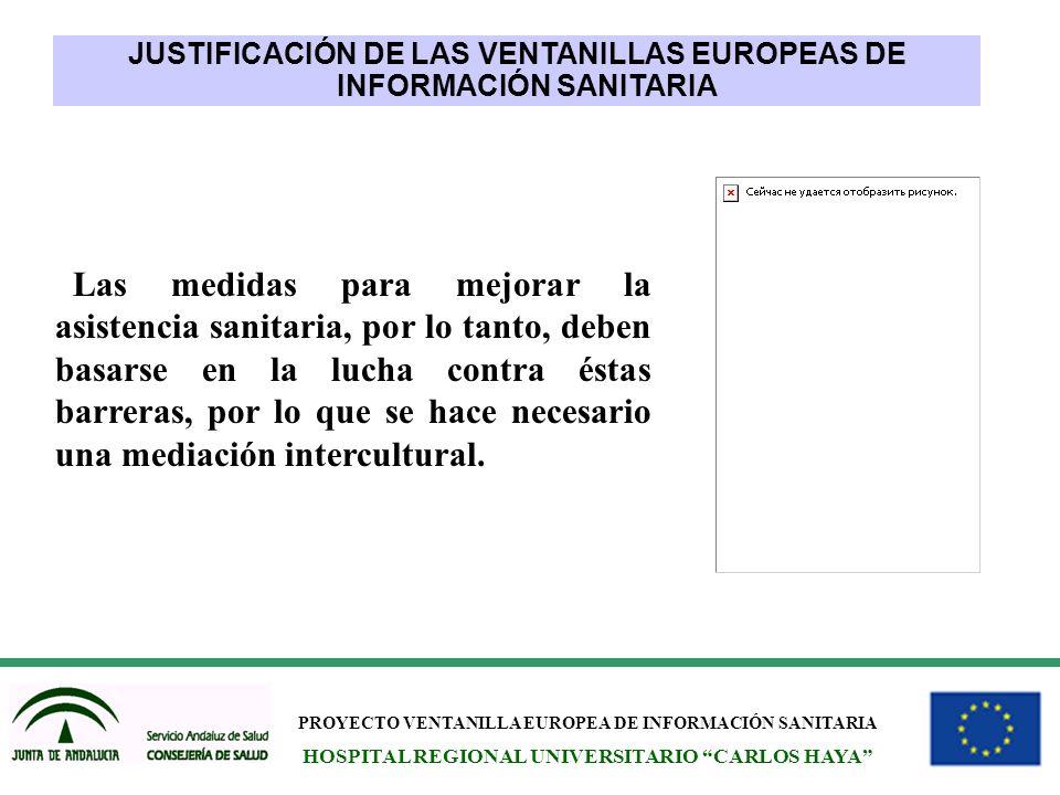 JUSTIFICACIÓN DE LAS VENTANILLAS EUROPEAS DE INFORMACIÓN SANITARIA