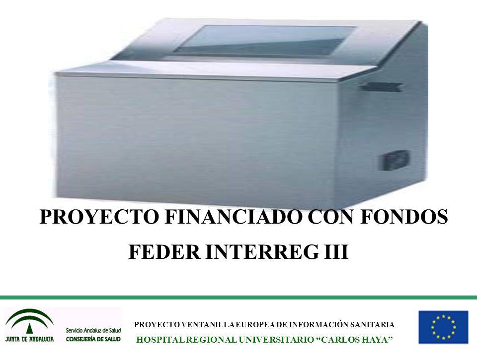 PROYECTO FINANCIADO CON FONDOS FEDER INTERREG III