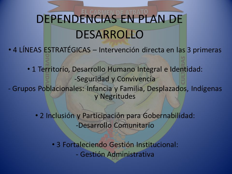 DEPENDENCIAS EN PLAN DE DESARROLLO