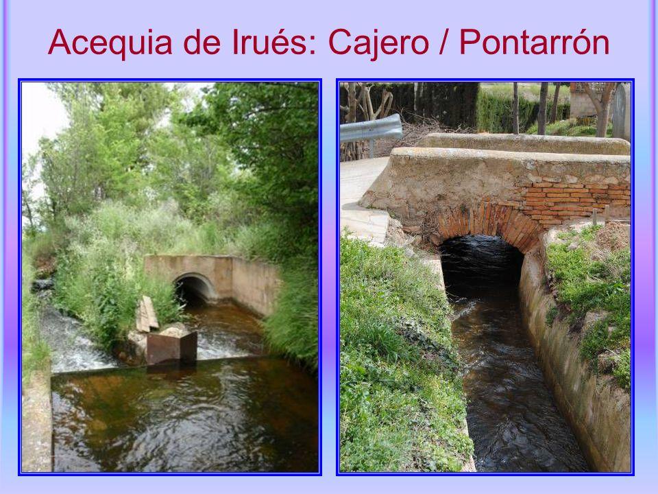 Acequia de Irués: Cajero / Pontarrón