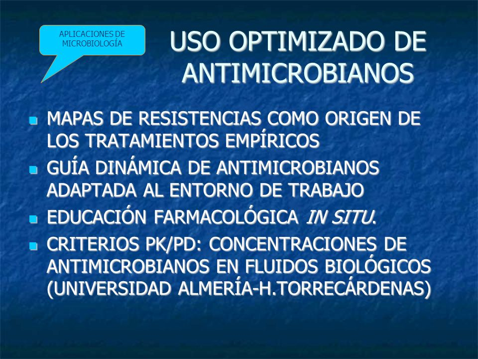 USO OPTIMIZADO DE ANTIMICROBIANOS