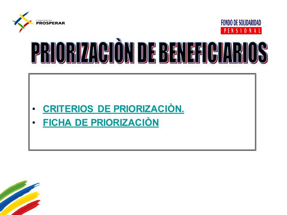 PRIORIZACIÒN DE BENEFICIARIOS