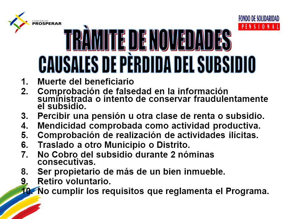 CAUSALES DE PÈRDIDA DEL SUBSIDIO