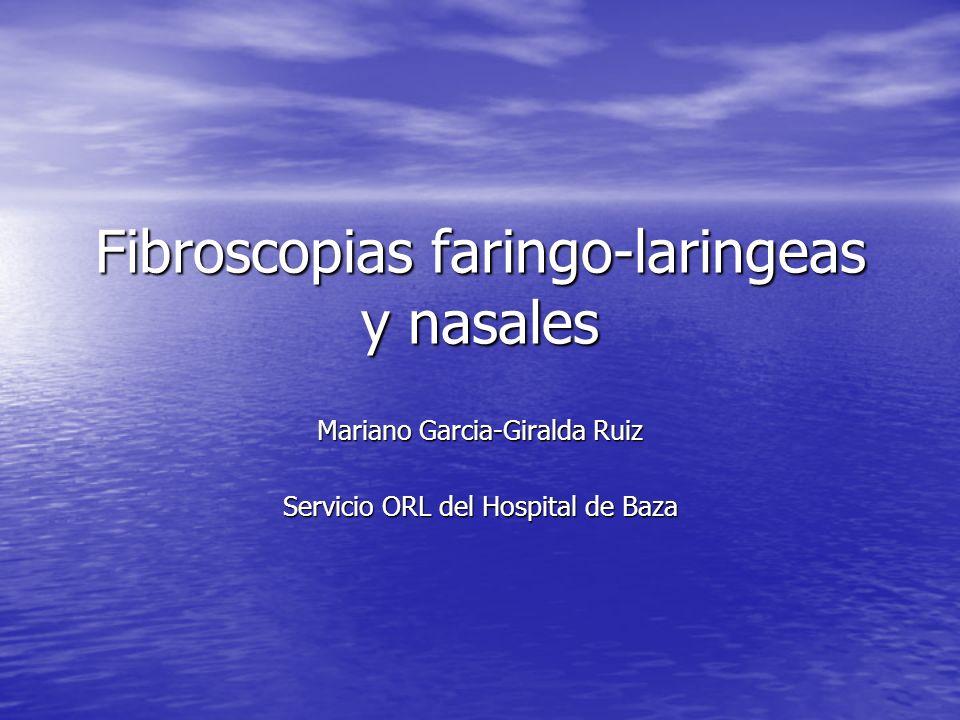 Fibroscopias faringo-laringeas y nasales