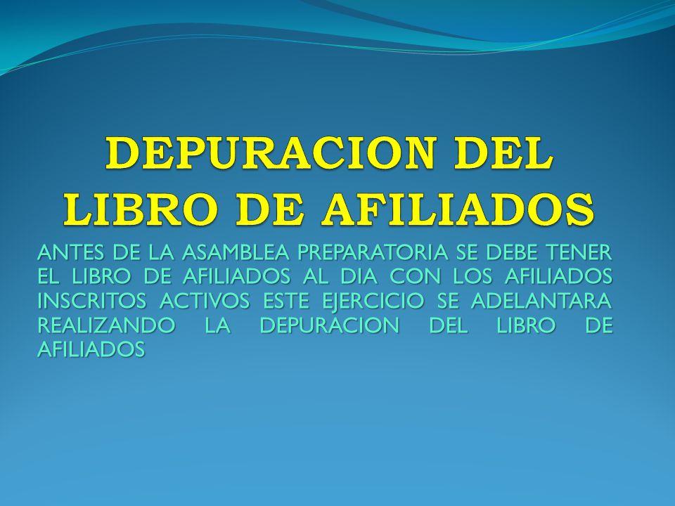 DEPURACION DEL LIBRO DE AFILIADOS