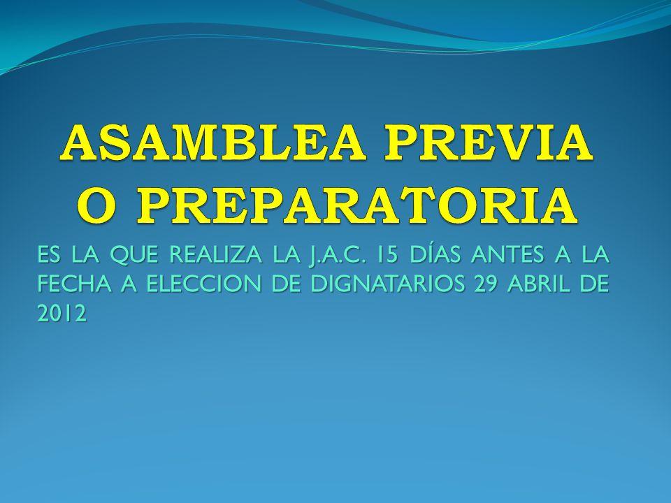 ASAMBLEA PREVIA O PREPARATORIA