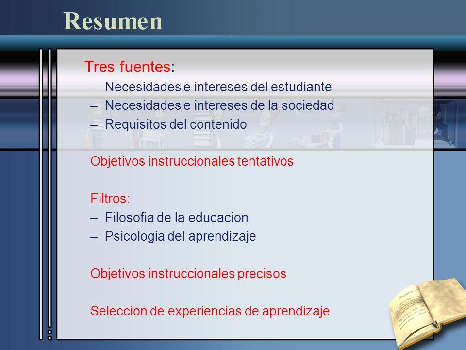 Resumen Tres fuentes: Necesidades e intereses del estudiante
