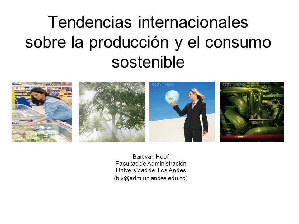 Tendencias internacionales sobre la producción y el consumo sostenible